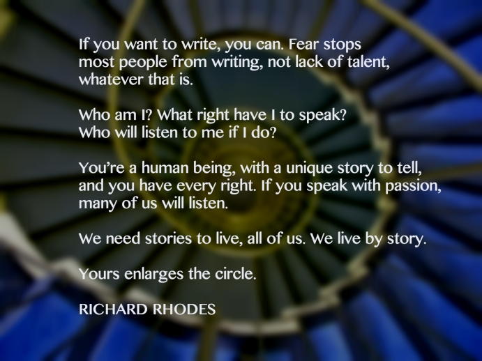 Richard Rhodes Writing Quote